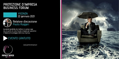 PROTEZIONE D'IMPRESA BUSINESS FORUM tickets