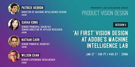 """AI First"" Vision Design at Adobe's Machine Intelligence Lab tickets"