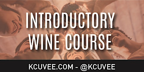 Kcuvee Wine Education Introductory Wine Course tickets