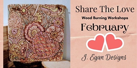 Wood Burning Workshop - Share The Love 2021 tickets