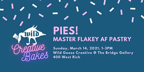 Creative Bakes: Pies tickets