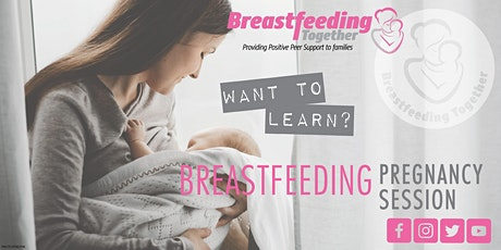 Breastfeeding Pregnancy Session tickets