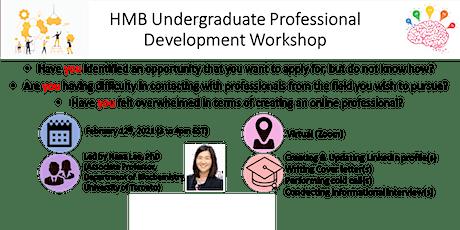HMB Undergraduate Professional Development Workshop  tickets