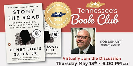 Tennessee's Book Club: Stony the Road by Henry Louis Gates Jr. tickets