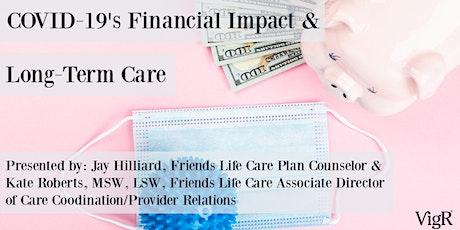 Virtual Financial Symposium: COVID-19's Financial Impact & Long-Term Care tickets