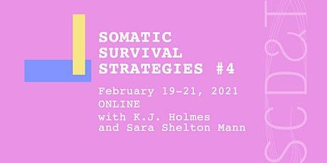 Somatic Survival Strategies #4 tickets