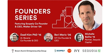 Founders Series: Featuring Scopely Co-Founder & CEO, Walter Driver tickets