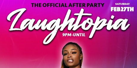 Laughtopia After Party tickets