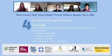 Pure Edge: Mindfulness through Movement tickets