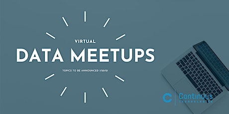 Data Meetup (March) - Topic TBD tickets