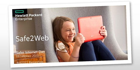 HPE Safe2web -  Safer Internet Day  2021 biglietti