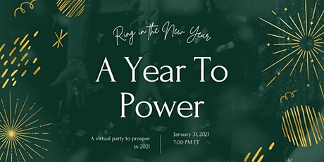 A Year To Power tickets