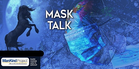 Mask Talk: Dark Horse Men's Group Meeting Jan 20 tickets
