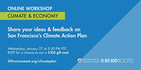 San Francisco Climate Action Plan: Climate & the Economy Workshop tickets