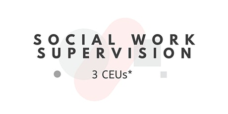 Supervising for Culturally Responsive Social Work Practice tickets