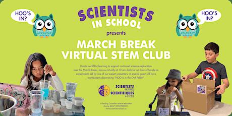 STEM Club -Virtual March Break  program with Scientists in School tickets