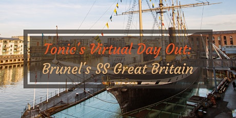 Virtual Day Out: Brunel's SS Great Britain tickets