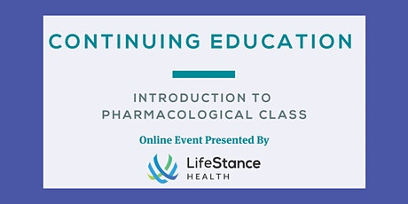 Introduction to Pharmacological Class tickets