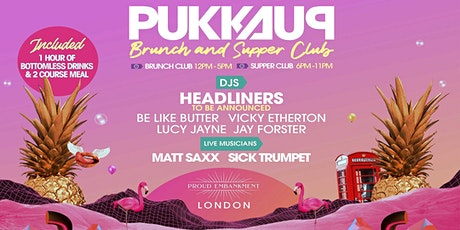 Pukka Up - Brunch & Supper Club - London tickets
