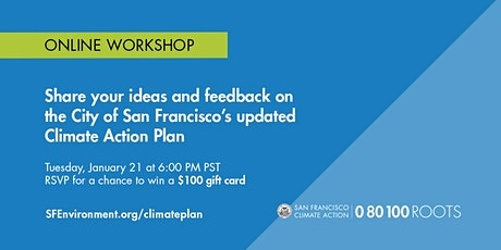 San Francisco Climate Action Plan: General Workshop tickets
