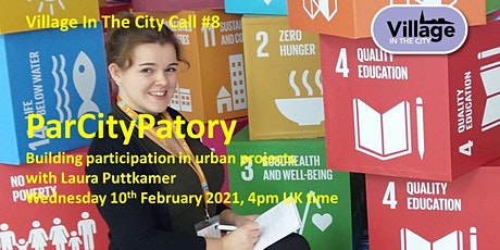 Village In The City call #8: ParCityPatory with Laura Puttkamer tickets