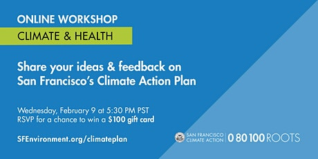 San Francisco Climate Action Plan: Climate & Health Workshop tickets