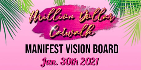 "2021 MANIFEST ""VISION"" BOARD WORKSHOP tickets"