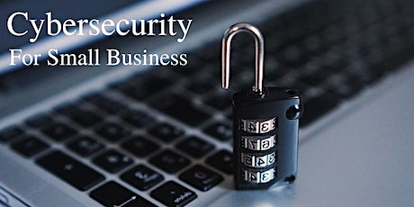 Cyber Security Guide for Small Business (Webinar) tickets