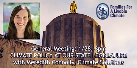 General Meeting: Climate Policy at Our State Legislature tickets