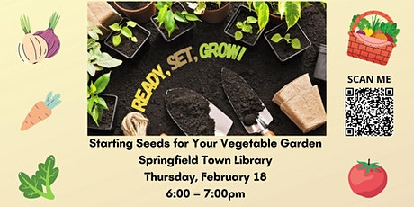 Starting Seeds for Your Vegetable Garden tickets