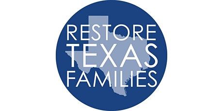 Restore Texas Families: Gathering 2021 tickets
