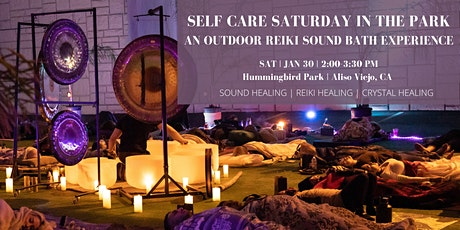 Self Care Saturday in the Park: An Outdoor Reiki Sound Bath Experience tickets