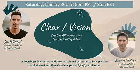 Clear/Vision Workshop with Jon Hillstead and Michael Galyon tickets