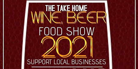 Take Home Wine Beer & Food Show tickets