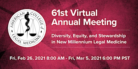 American College of Legal Medicine 61st Virtual Annual Meeting tickets