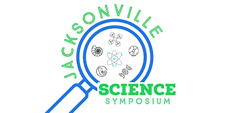Jacksonville Science Symposium tickets