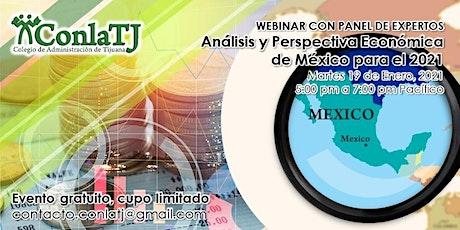 Análisis y Perspectiva Económica  de México para el 2021 entradas