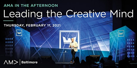 AMA in the Afternoon: Leading the Creative Mind tickets