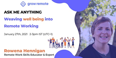Weaving well being into Remote Working - AMA tickets