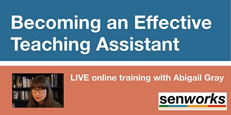 Becoming an Effective Teaching Assistant tickets