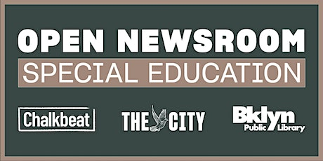 Special Education Open Newsroom tickets