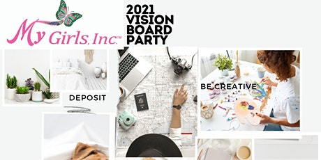 My Girls, Inc. 2021Vision Board Party! tickets