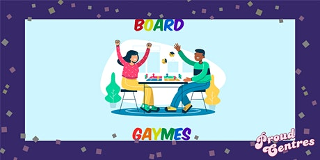 Board Gaymes tickets