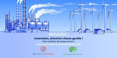 Webatelier agile :  Innovation, attention chasse-gardée ! billets