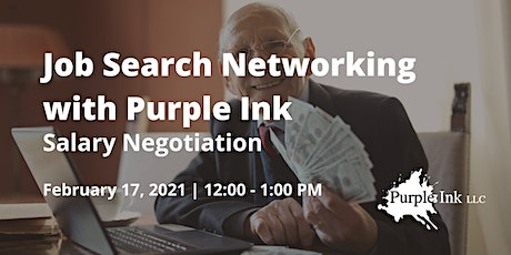 Job Search Networking with Purple Ink: Salary Negotiation (Virtual) tickets