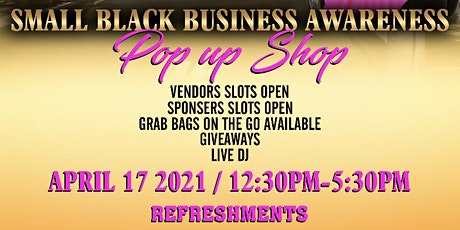 Small Black Business Awareness Popup Shop tickets