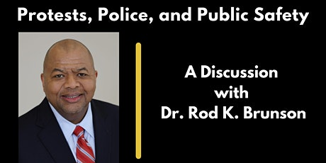 Racial Justice Speaker Series:  A Discussion with  Dr. Rod K. Brunson tickets