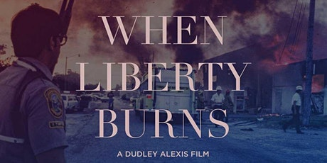 When Liberty Burns Panel Discussion tickets