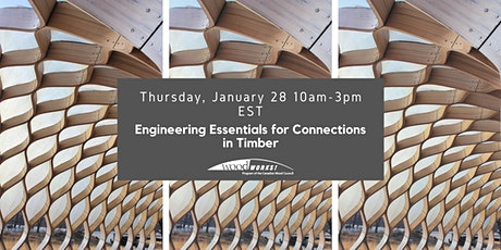 Engineering Essentials for Connections in Timber tickets