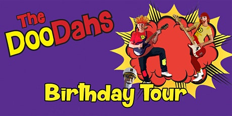 "The DooDahs ""Birthday Tour"" tickets"